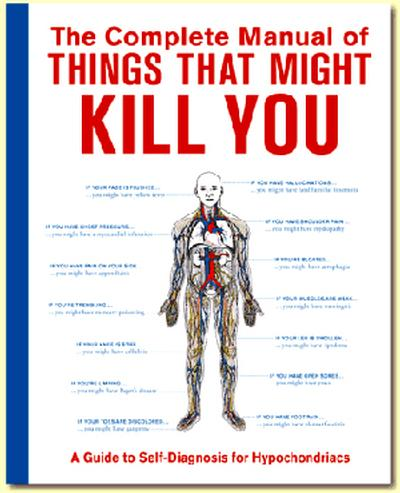Click to get Complete Manual of Things That Might Kill You