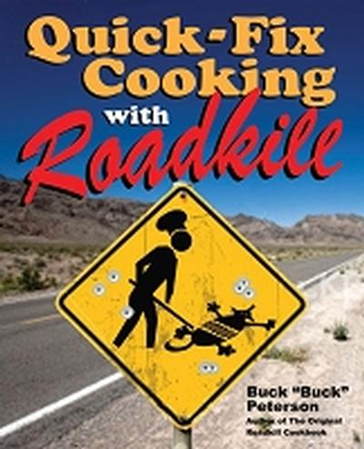 Click to get QuickFix Cooking with Roadkill Book