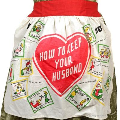 Click to get How To Keep Your Husband Apron
